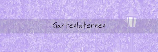 Gartenlampen / Gartenlaternen